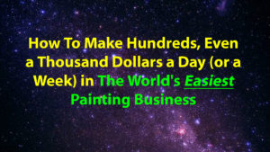 worldseasiestpaintingbusiness